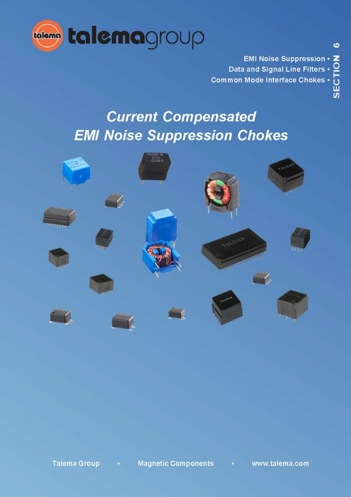Current Compensated EMI Noise Suppression Chokes Catalog